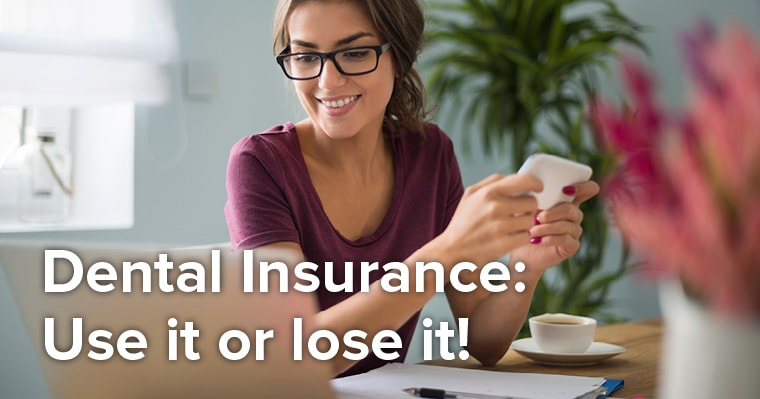 Seattle Dentist | Benefit From Your Dental Insurance Benefits: Use Them, Don't Lose Them!